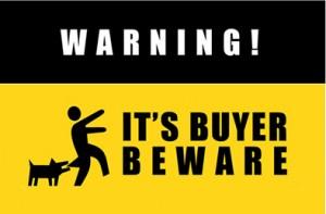 buyer-be-ware